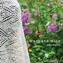 Wool and Wine: People, Passion, Conversations