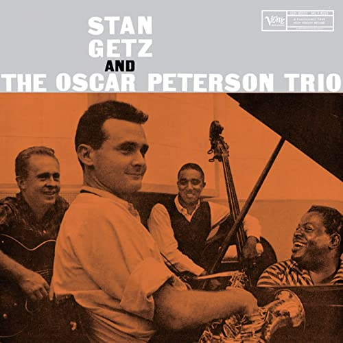 Stan Getz And The Oscar Peterson Trio by Stan Getz & The Oscar ...