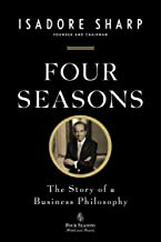 Best four seasons: the story of a business philosophy Reviews