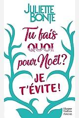 """Tu fais quoi pour Noël ? Je t'évite ! : La nouvelle comédie romantique de Noël après """"Les vrais amis ne s'embrassent pas sous la neige"""" (&H) Format Kindle"""