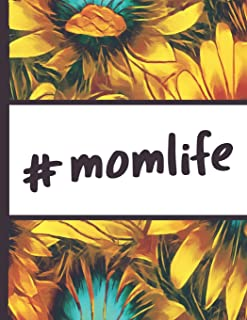 Be a Sunflower Live a Little: Mom Life Hashtag Momlife Sun Flower Bloom Foral Composition Notebook Lightly Lined Pages Daily Journal Blank Diary ... Gifts for Woman Nature Lovers Gentle Spirits