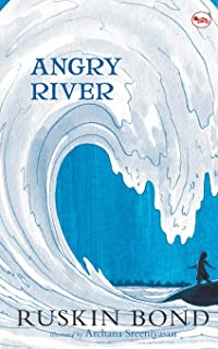 Angry River (Illustrated)