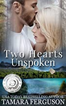 TWO HEARTS UNSPOKEN (Two Hearts Wounded Warrior Romance Book 2) (English Edition)