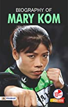 Biography of Mary Kom: Inspirational Biographies for Children