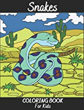 Snakes Coloring Book For Kids: Antistress And Relieving Large Pictures Of Reptiles