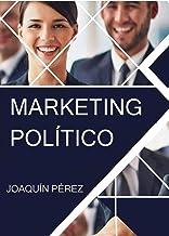 MARKETING POLÍTICO (Spanish Edition)