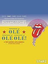 The Rolling Stones: Ole, Ole, Ole!: A Trip Across Latin America