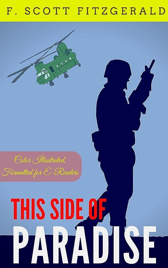 堂々たる余裕がある車This Side of Paradise: Color Illustrated, Formatted for E-Readers (Unabridged Version) (English Edition)