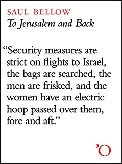 Best to jerusalem and back saul bellow Reviews