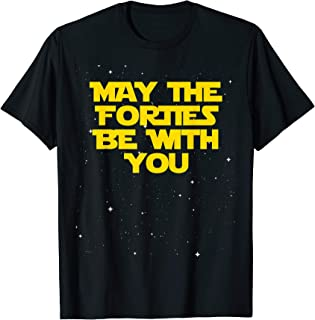 May the Forties Be With You 1979 40th Birthday Gift T Shirt
