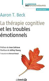comprar comparacion La thérapie cognitive et les troubles émotionnels (Carrefour des psychothérapies) (French Edition)