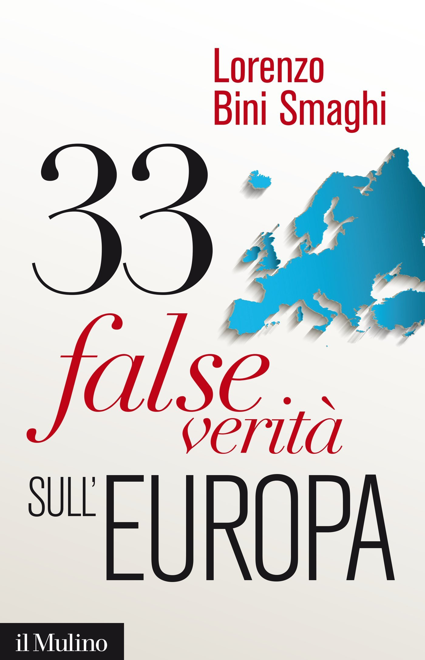Image Of33 False Verità Sull'Europa (Contemporanea Vol. 237)