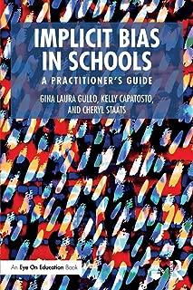 Implicit Bias in Schools (Eye on Education)