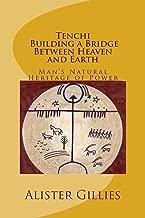 Tenchi: Building a Bridge Between heaven and Earth