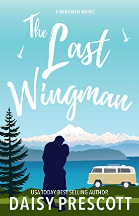 The Last Wingman (Wingmen Book 6)