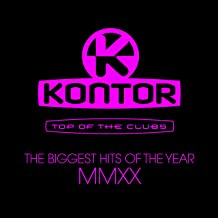 Kontor Top of the Clubs - The Biggest Hits of the Year MMXX [Explicit]
