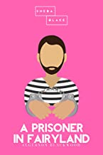 A Prisoner in Fairyland | The Pink Classics