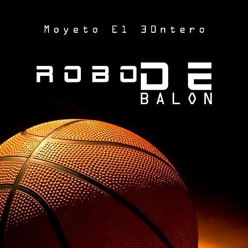 Robo de Balón de Moyeto el 30ntero en Amazon Music - Amazon.es