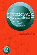 Ingenious Mechanisms for Designers and Inventors,  (Volume 2) (Ingenious Mechanisms for Designers & Inventors)