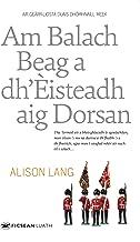 Am Balach Beag a Dh'Èisteadh aig Dorsan: The Little Boy Who Listened at Doors