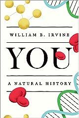 You: A Natural History (English Edition) Format Kindle