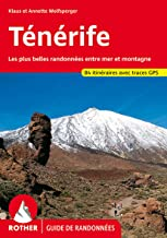 Ténérife – Les plus belles randonnées entre mer et montagne – 80 itinéraires, GPS