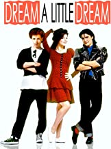 Best dream a little dream 2 movie Reviews