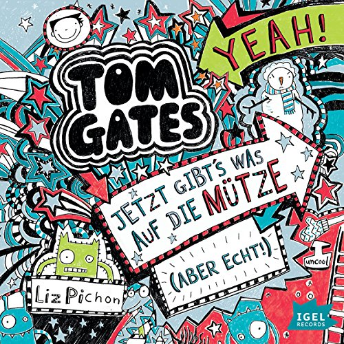 Jetzt gibt's was auf die Mütze (aber echt)     Tom Gates 6              By:                                                                                                                                 Liz Pichon                               Narrated by:                                                                                                                                 Frank Bahrenberg                      Length: 2 hrs and 31 mins     Not rated yet     Overall 0.0