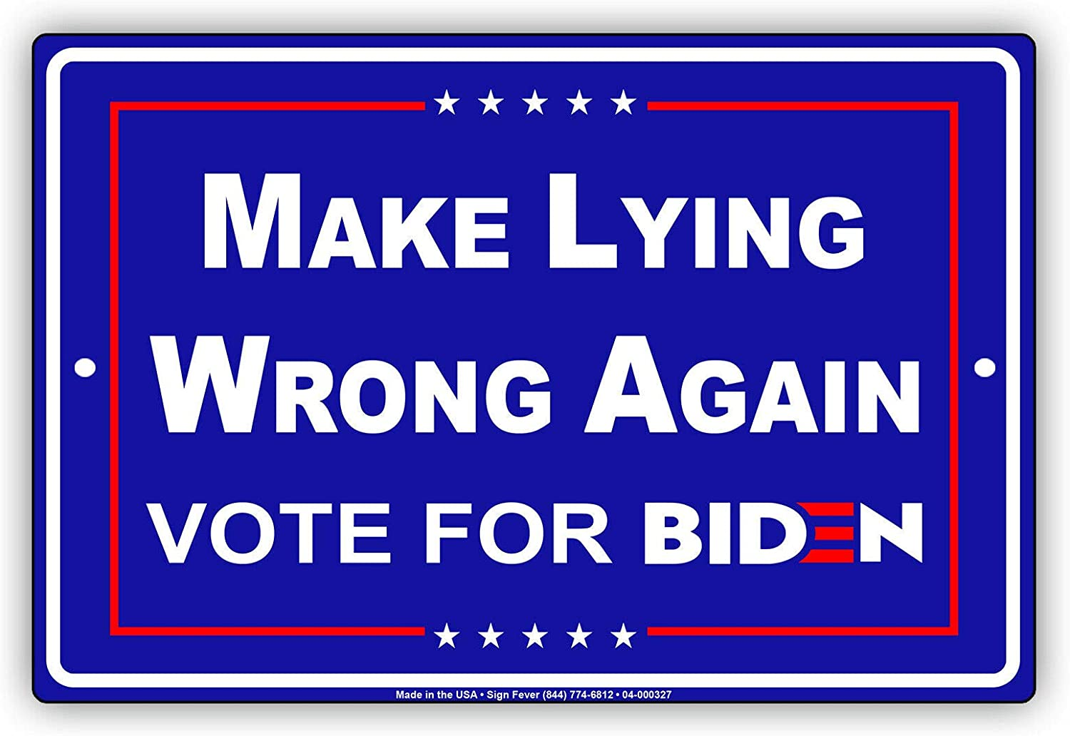 Afterprints Make Lying Wrong Again store Elections USA for Biden Vote It is very popular