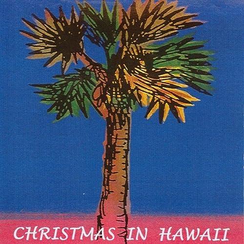 Christmas In Hawaii Images.Christmas In Hawaii By Kapoho On Amazon Music Amazon Com