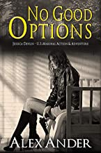 No Good Options (Jessica Devlin - U.S. Marshal Action & Adventure Book 2)