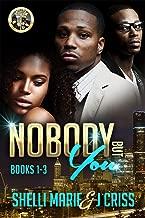 Nobody But You: Box Set (Books 1-3)