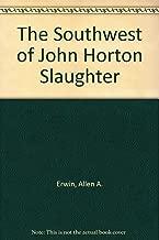 Best john horton slaughter Reviews