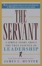 The Servant: A Simple Story About the True Essence of Leadership PDF