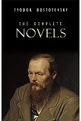 Fyodor Dostoyevsky: The Complete Novels (English Edition) eBook Kindle