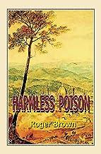 Harmless Poison