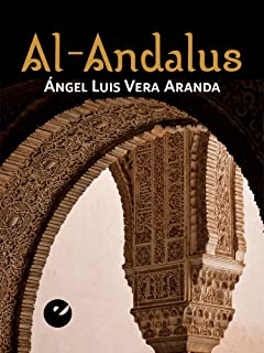 Al-Andalus (Spanish Edition)