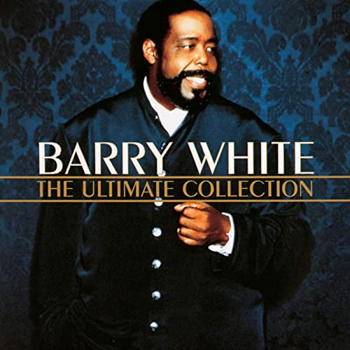 Barry White Ultimate Collection: The Ultimate Collection De Barry White Sur Amazon Music