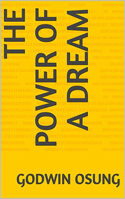 THE POWER OF A DREAM (English Edition)
