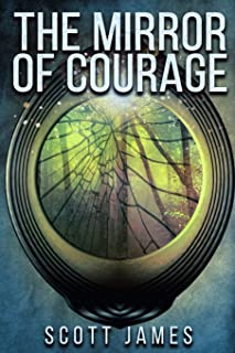 The Mirror of Courage: A Tome of the Companions