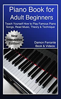 Piano Book for Adult Beginners: Teach Yourself How to Play F