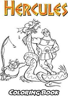 Hercules Coloring Book: Coloring Book for Kids and Adults, Activity Book with Fun, Easy, and Relaxing Coloring Pages (Perfect for Children Ages 3-5, 6-8, 8-12+)