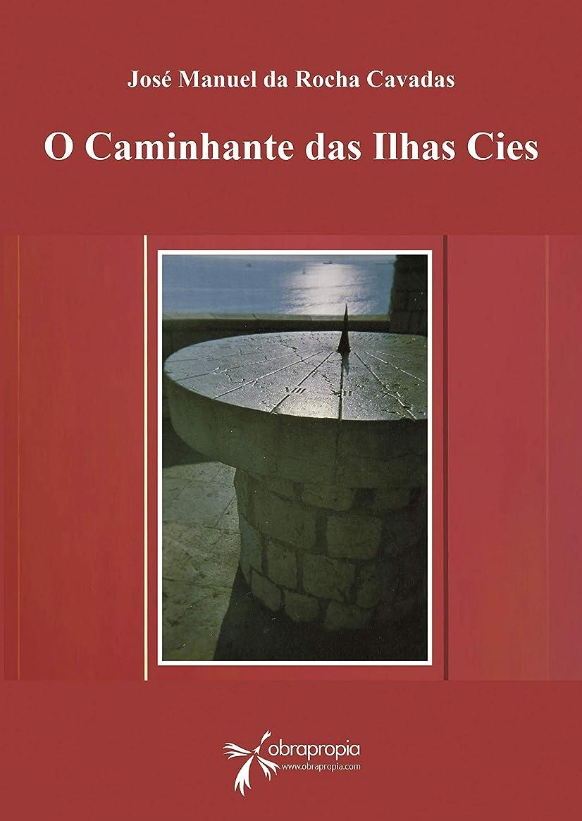 無声でジョブ邪魔O caminhante das Ilhas Cies (Portuguese Edition)