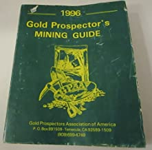1996 Gold Prospector's Mining Guide