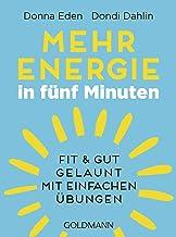 Mehr Energie in fünf Minuten: Fit und gut gelaunt - mit einfachen Übungen (German Edition)
