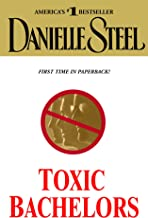 Best toxic bachelors danielle steel Reviews