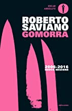 Gomorra: Viaggio nell'impero economico e nel sogno di dominio della camorra (Piccola biblioteca oscar Vol. 565) (Italian Edition)