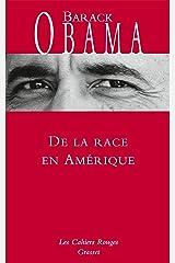 De la race en Amérique (Les Cahiers Rouges) Format Kindle