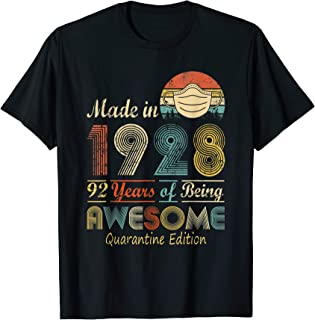 Made In 1928 92nd Birthday Quarantine Gift 92 Years Old T-Shirt