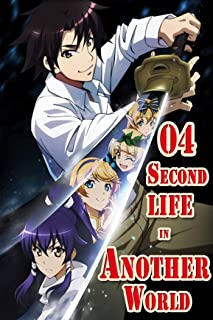 Relife by the Goddess: Second life in another World manga Volume 4